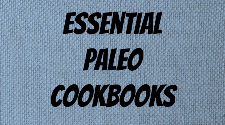 Great Books for Paleo Recipes