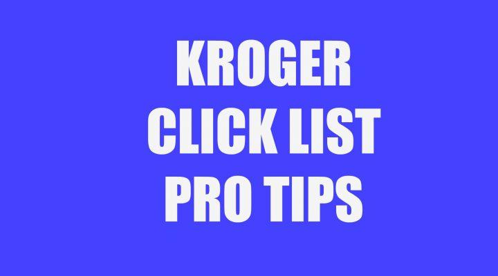 Kroger Click List Pro Tips