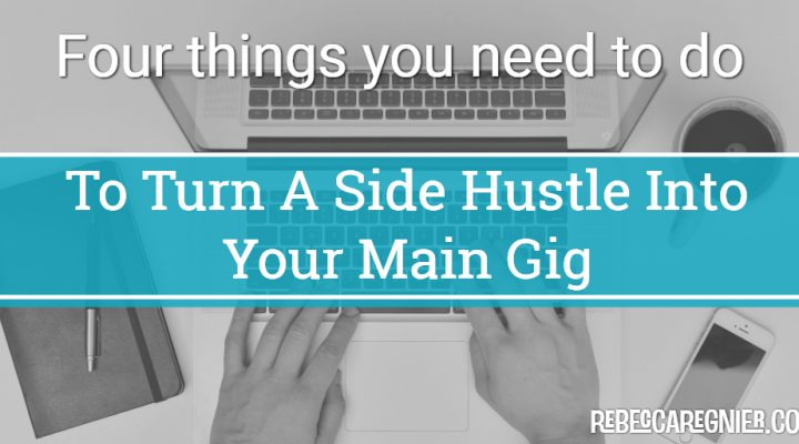 From Side Hustle to Main Gig