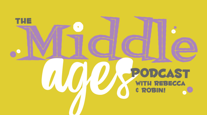 The Middle Ages Podcast
